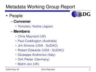 Metadata Working Group Report