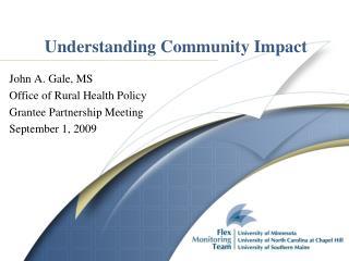 Understanding Community Impact