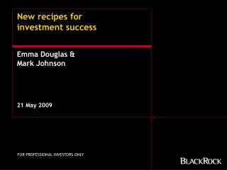 New recipes for  investment success