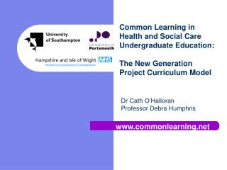 Common Learning in Health and Social Care Undergraduate Education:   The New Generation Project Curriculum Model