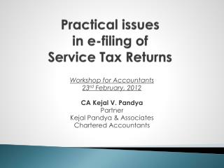 Practical issues  in e-filing of  Service Tax Returns