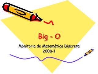 Big - O