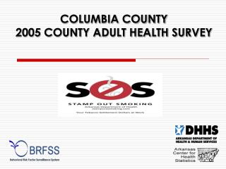 COLUMBIA COUNTY 2005 COUNTY ADULT HEALTH SURVEY
