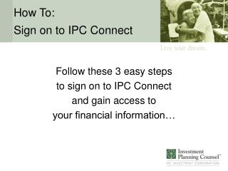 How To: Sign on to IPC Connect