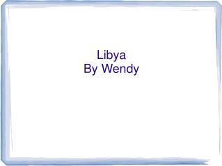 Libya By Wendy