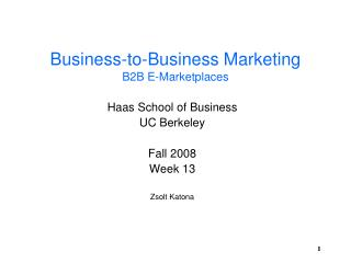 Business-to-Business Marketing B2B E-Marketplaces