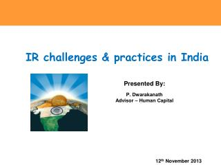 IR challenges & practices in India