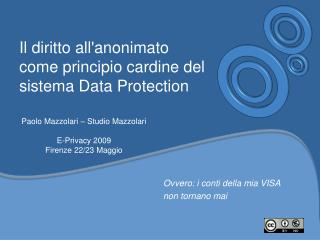Il diritto all'anonimato come principio cardine del sistema Data Protection