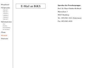 Sprecher der Forschergruppe: Prof. Dr. Hans-Günther Roßbach Marcushaus 3 96047 Bamberg