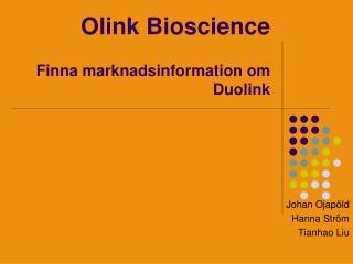 Olink Bioscience Finna marknadsinformation om Duolink