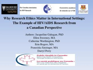 Why Research Ethics Matter in International Settings:  The Example of HIV/AIDS Research from