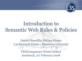 Introduction to  Semantic Web Rules & Policies