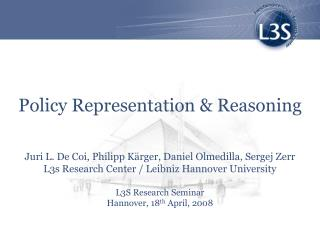 Policy Representation & Reasoning