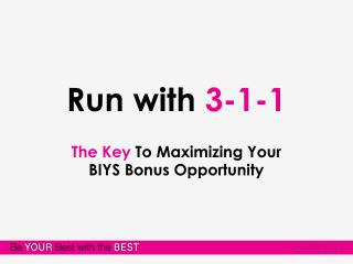 Run with  3-1-1
