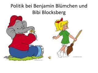 Politik bei Benjamin Blümchen und Bibi Blocksberg