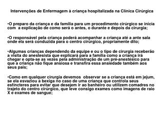 Intervenções de Enfermagem à criança hospitalizada na Clínica Cirúrgica