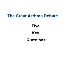 The Great Asthma Debate