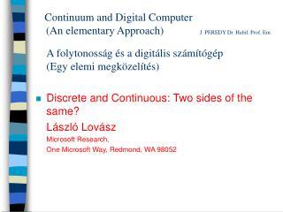 A folytonosság és a digitális számítógép             (Egy elemi megközelítés)