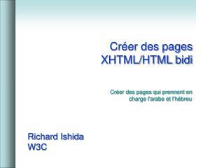 Cr éer des pages XHTML/HTML bidi