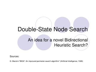 Double-State Node Search