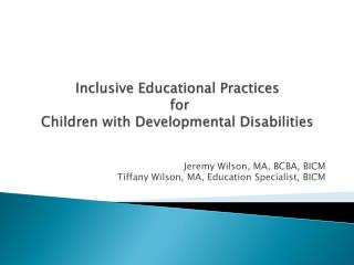 Inclusive Educational Practices  for  Children with Developmental Disabilities