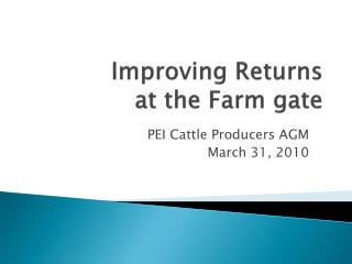 Improving Returns  at the Farm gate