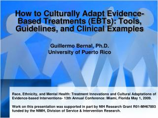 How to Culturally Adapt Evidence-Based Treatments (EBTs): Tools, Guidelines, and Clinical Examples