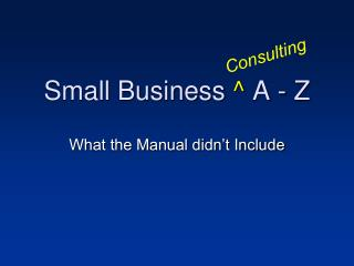 Small Business  ^  A - Z