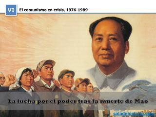 El comunismo en crisis, 1976‑1989
