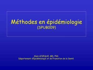 Méthodes en épidémiologie (SPUB009)