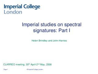 Imperial studies on spectral signatures: Part I