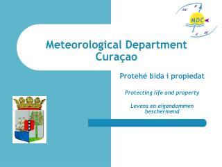 Meteorological Department Cura ç ao
