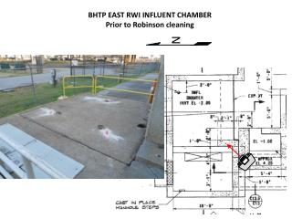 BHTP EAST RWI INFLUENT CHAMBER  Prior to Robinson cleaning