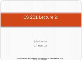 CS 201 Lecture 9: