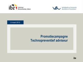 Promotiecampagne  Technopreventief adviseur