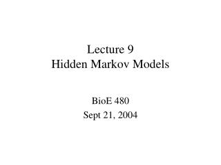 Lecture 9 Hidden Markov Models