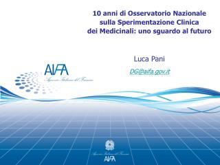 I dati nazionali della  sperimentazione clinica  nel contesto Europeo