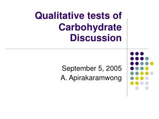 Qualitative tests of Carbohydrate Discussion