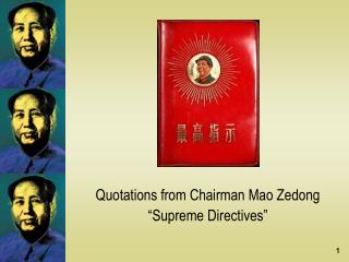 "Quotations from Chairman Mao Zedong ""Supreme Directives"""
