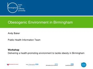 Obesogenic Environment in Birmingham