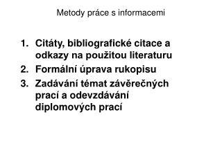Metody práce s informacemi