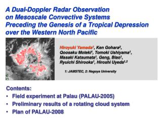 Contents: Field experiment at Palau (PALAU-2005) Preliminary results of a rotating cloud system