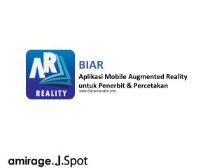 BIAR Aplikasi  Mobile Augmented Reality untuk Penerbit &  Percetakan