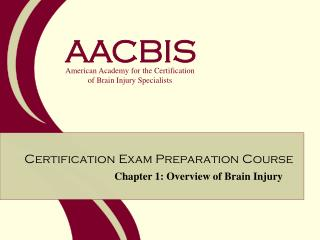 Chapter 1: Overview of Brain Injury