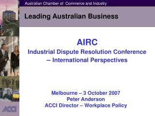 AIRC Industrial Dispute Resolution Conference  –  International Perspectives