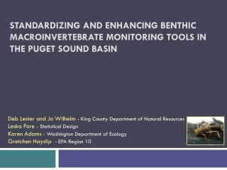 Standardizing and Enhancing Benthic Macroinvertebrate Monitoring tools in the Puget Sound Basin