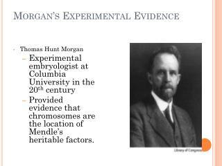Morgan�s Experimental Evidence