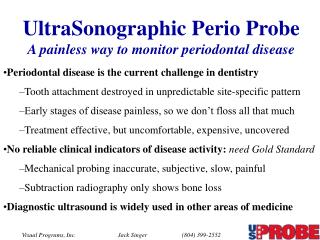 UltraSonographic Perio Probe A painless way to monitor periodontal disease
