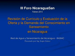 III Foro  NicaraguaSan Febrero 2013