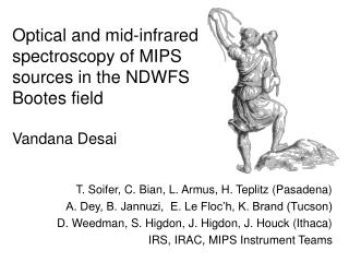 Optical and mid-infrared spectroscopy of MIPS sources in the NDWFS Bootes field Vandana Desai